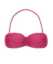 Pink fuchsia textured fabric bandeau top - TOP CLOQUE LICHIA BANDEAU